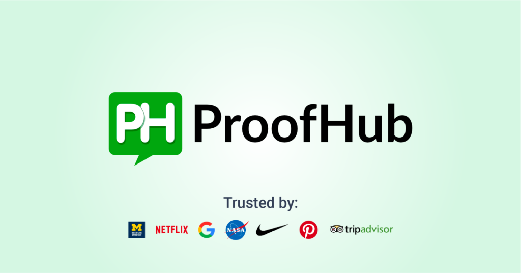ProofHub is a great task management software