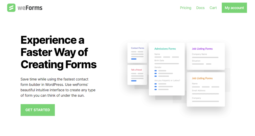 The relatively new weForms can be used for form creation