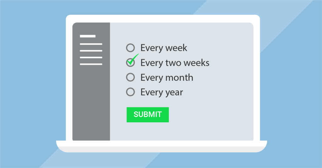 Give the customers to choose how often they'd like the newsletter