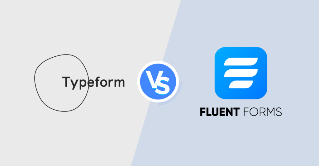 Typeform vs WP Fluent Forms